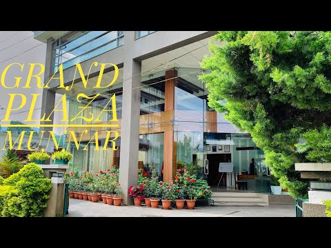 OUR STAY AT GRAND PLAZA MUNNAR