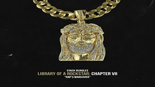 Stack Bundles - Library of a Rockstar: Chapter 7 – Raps Makeover (Full Mixtape)