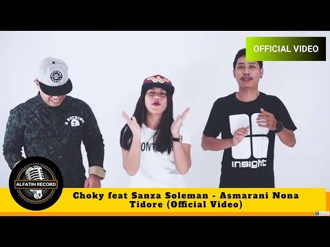 Choky feat Sanza Soleman -  Asmarani Nona Tidore  By. BREDHICX POITZ