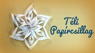 Papírcsillag készítése  - Téli dekorációs ötlet