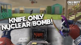 Knife Only NUCLEAR BOMB! The hardest challenge in Call Of Duty: Mobile (insane)