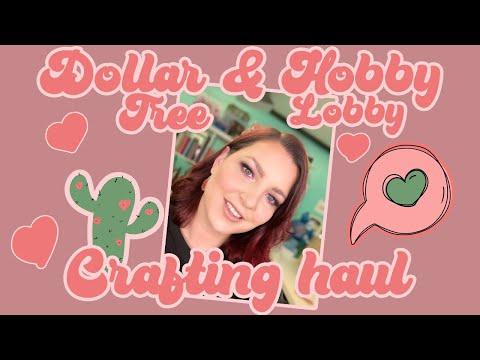 Huge Dollar Tree and Hobby Lobby Craft Haul