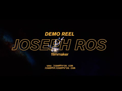DEMO REEL • JOSEPH ROS • 2019