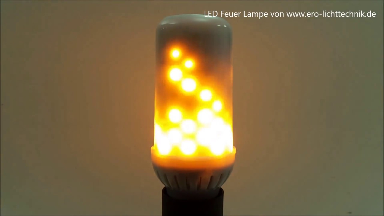 Retro Led Led Feuer Lampe - Realistisch Wirkende Fackel - Youtube
