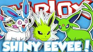GETTING SHINY EEVEELUTIONS!!! / Roblox Pokemon Brick Bronze