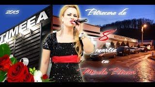8 martie 2015 - Restaurant Timeea - Mirela Petrean - Programul 1