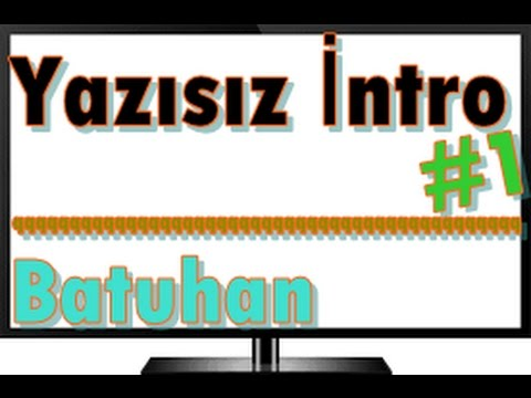 Yazısız İntro #1 | Batuhan Karaoğlu from YouTube · Duration:  12 seconds