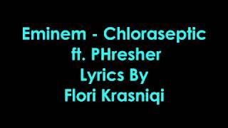 Gambar cover Eminem - Chloraseptic ft. PHresher [Lyrics]