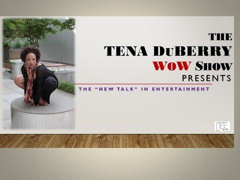 The TENA DuBERRY WoW Show PRESENTS... Mary Elizabeth Williams_Michael Redding