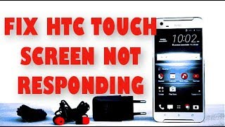Fix HTC touch screen problem. This method will work most of the android phone