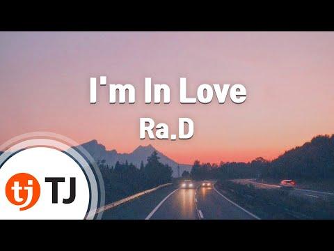 [TJ노래방] I'm In Love(Piano RMX) - Ra.D / TJ Karaoke