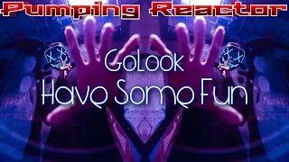 GoLook - Have Some Fun (Original Mix)