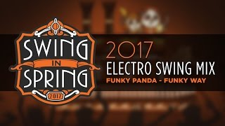 Best Of Electro Swing March 2017 Mix Swinginspring