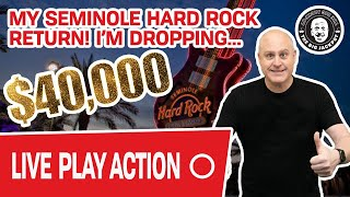 🔴 $40,000 Live Play! 🌴 My Return to Seminole Hard Rock Tampa