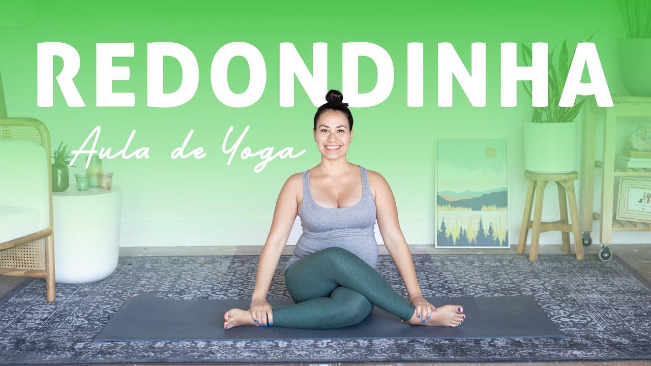 Aula de Yoga Redondinha   All Levels    30 Min - Pri Leite