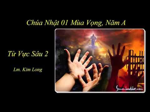 Từ Vực Sâu 2 - Lm. Kim Long