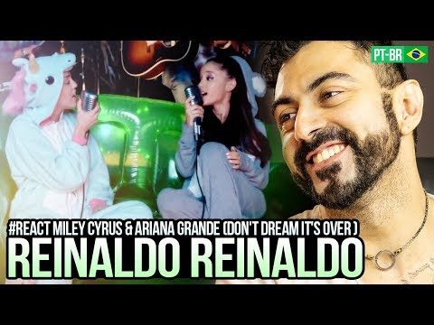 REAGINDO a Happy Hippie Presents: Dont Dream Its Over Performed by Miley Cyrus & Ariana Grande
