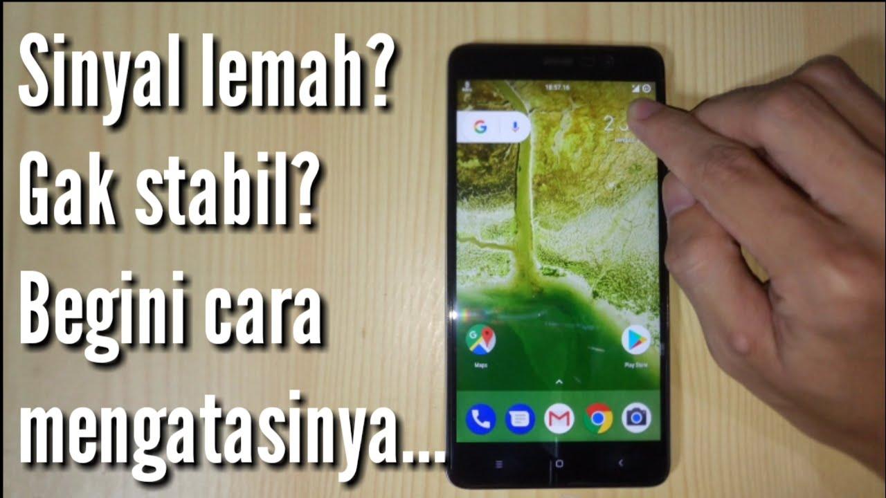 Mengatasi Sinyal Lemah Naik Turun Atau Tidak Stabil Di Xiaomi Youtube