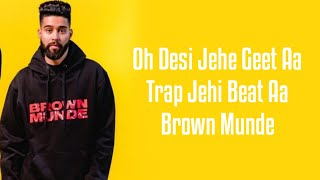 BROWN MUNDE (LYRICS) AP DHILLON | GURINDER GILL | SHINDA KAHLON | GMINXR