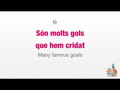 Barcelona FC anthem - Karaoke version and English translation