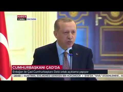 Recep Tayyip Erdoğan Çad Lideri Idriss Deby Itno Ortak Basın Toplantısı AÇIKLAMASI! 26 Aralık 2017