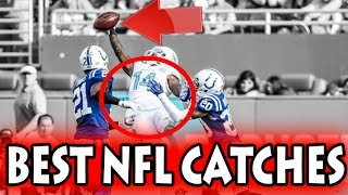 Best Football Catches Ever (NFL)