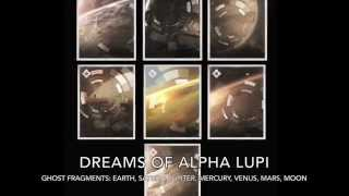 Destiny Audio Grimoire - Ghost Fragments: Dreams of Alpha Lupi