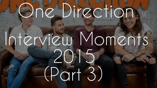 Download One Direction Interview Moments 2015 || Part 3
