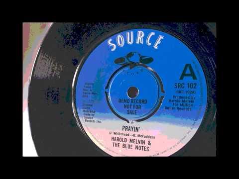 Prayin' ~ Harold Melvin and The Blue Motes