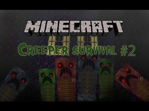 Minecraft creeper survival #2 BOOM BOOM SHAKE THE ROOM !!!