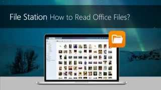 [File Station] How to read Office files