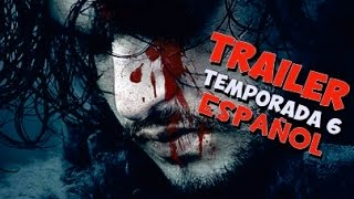 Game of Thrones Temporada 6 Trailer Español HD