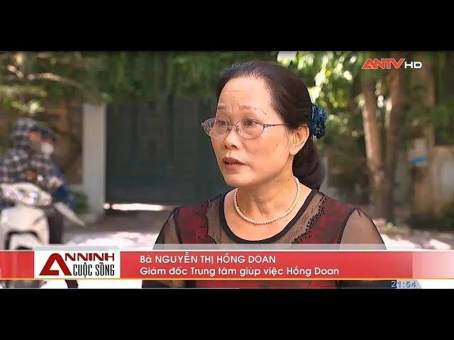 Cảnh bảo hành vi trộm cắp của người giúp việc - An Ninh TiVi
