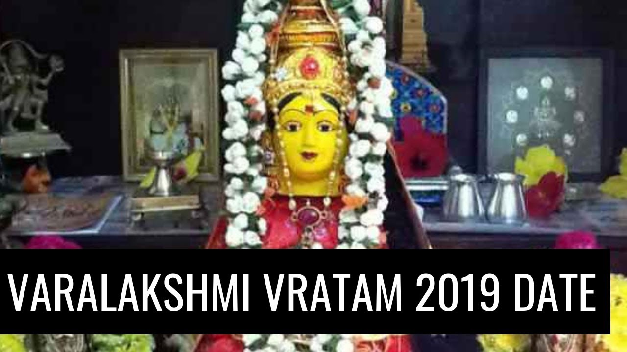 2019 Varalakshmi Vratam Puja Date And Time When Is