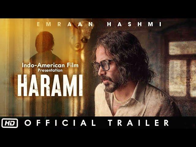 Harami Official Trailer   Emraan Hashmi   Shyam Madiraju   2020