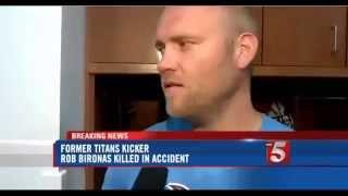 NFL Titans Kicker Rob Bironas Killed In Car Crash - Rob Bironas Car Crash - Video