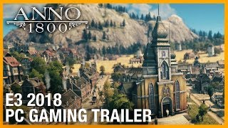E3 2018: Anno 1800 : World Overview - Teaser | Trailer | Ubisoft [NA]