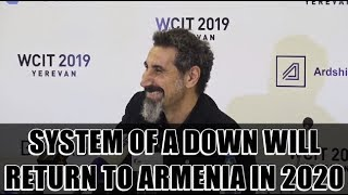 Serj Tankian says System of a Down returns to Armenia in 2020 (English subtitles)