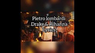 PIETRO LOMBARDI - DARKE & RIHANNA LYRICS