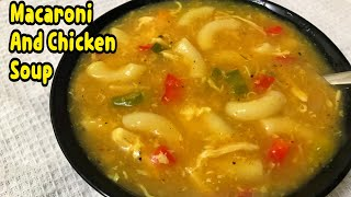 How To Make Macaroni And Chicken Soup / New Soup Recipe By Yasmin's Cooking