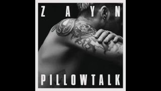 ZAYN MALIK - PILLOWTALK  (DOWNLOAD FREE M4A ITUNES)