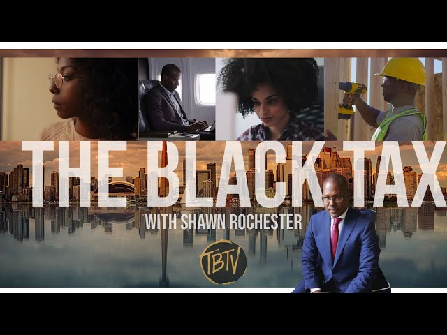 The Black Tax with Shawn Rochester (MLK Day 2021)   Tim Black