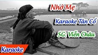 Nhớ Mẹ Karaoke Tân Cổ | Tân cổ karaoke ✔
