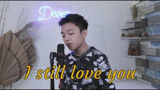I Still Love You - TheOvertunes | D'Cover