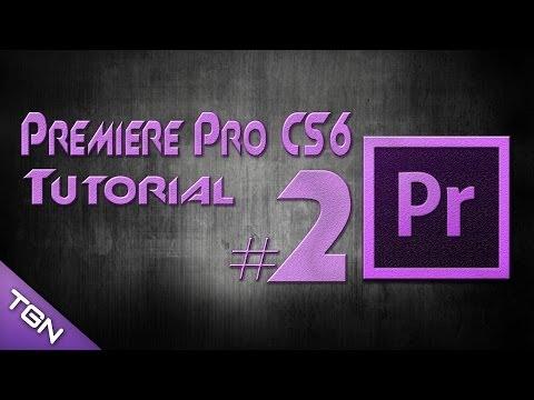 Adobe Premiere Pro CS6 Tutorial - Alapok Bemutatása [HD] [M] [HUN]