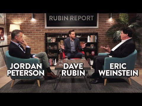 Jordan Peterson, Eric Weinstein, and Dave Rubin LIVE!