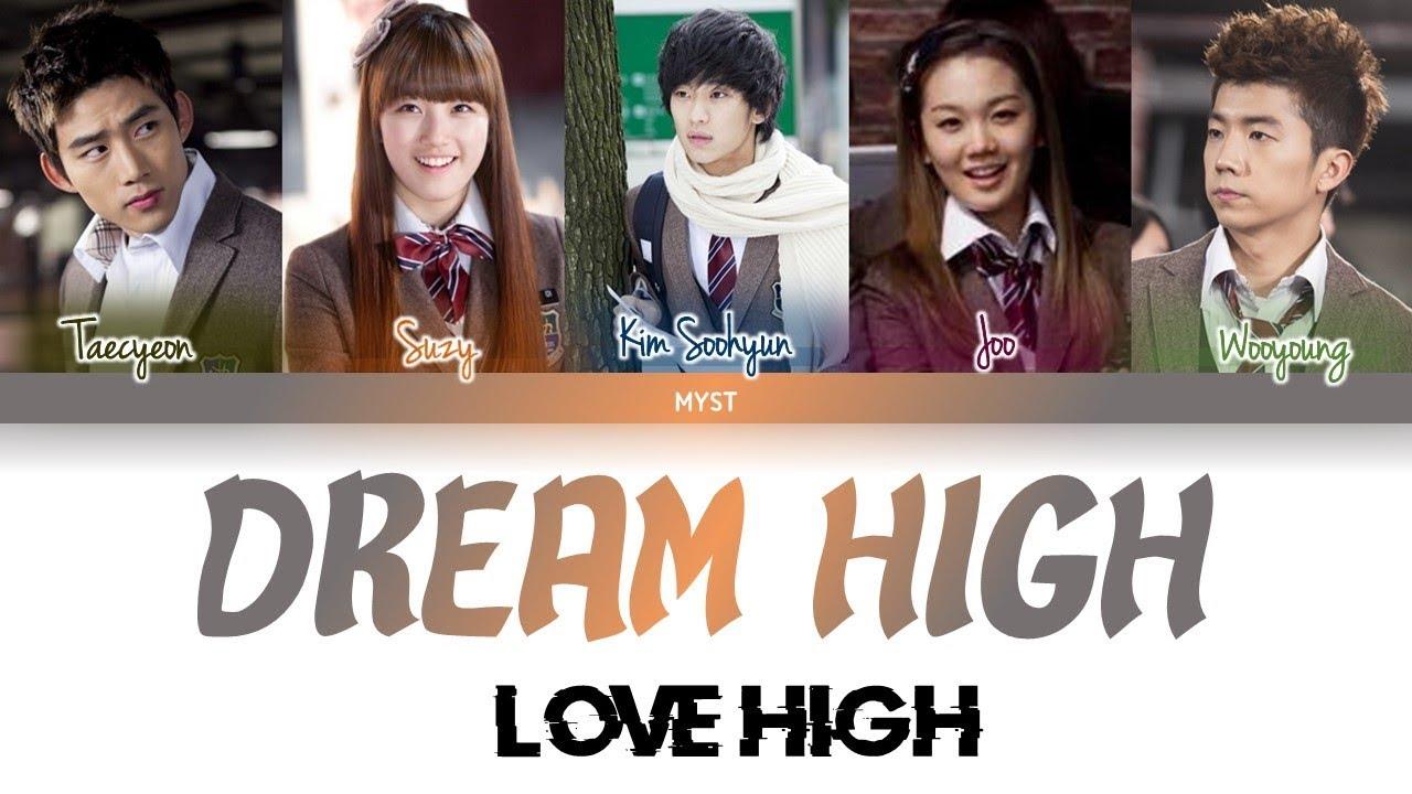 Download Dream High (드림하이) - Love High (Color Coded Lyrics HAN ROM INDO) Sub Indo   Lirik Terjemahan
