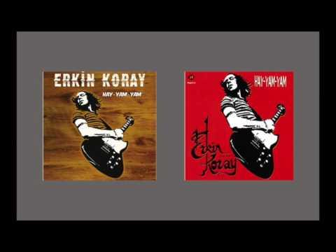 Erkin Koray - Hay-Yam-Yam (Audio)