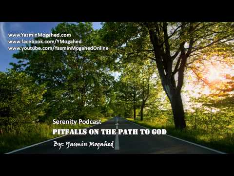Pitfalls on the Path to God ᴴᴰ - By: Yasmin Mogahed