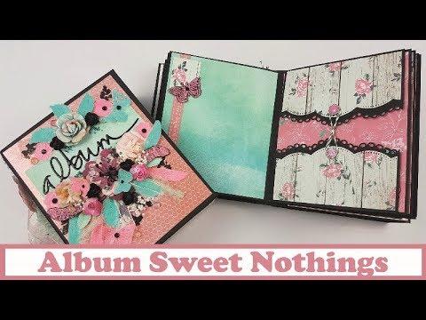 """Tutorial Scrapbooking: Album Sweet Nothings, colaboración con """"Está en tus manos"""""""